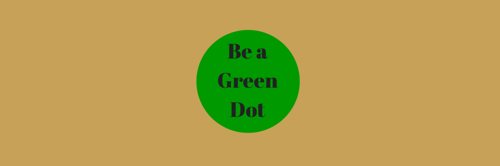 Be a Green Dot